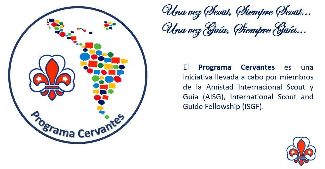 PROGRAMA CERVANTES : ¡ Scouts y Guías Adultos hispano parlantes en acción !